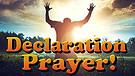 Declaration Prayer - Declaring God's Will Over Your Life